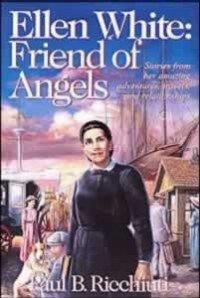 9780816317073: Ellen White: Friend of Angels