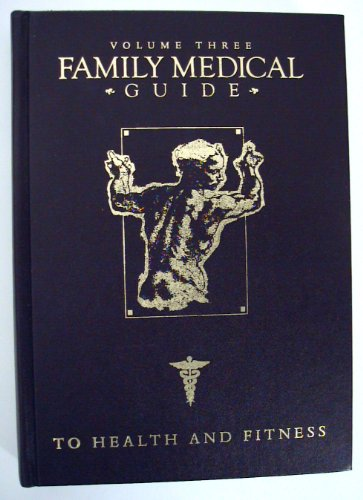 9780816317189: Family Medical Guide to Health & Fitness (Volume Three)