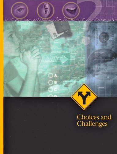 9780816317387: Choices And Challenges