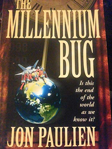 9780816317554: The Millennium Bug: Is This the End of the World As We Know It