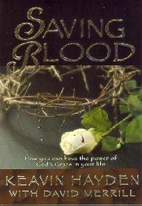 9780816317677: Saving Blood: How You Can Have the Power of God's Grace in Your Life