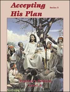 9780816317721: Accepting His Plan ~ Series 3 ~ Teacher's Edition Level A (Series 3)