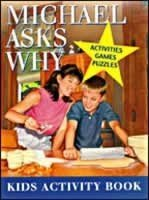 9780816317936: Micahel Asks Why - Activities, Games, Puzzles - Kids Activity Book
