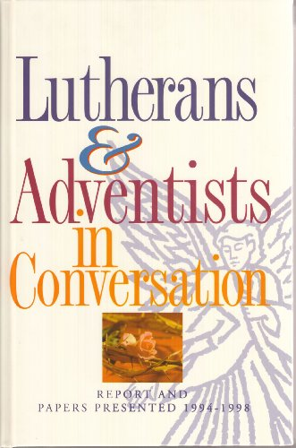 9780816318032: Lutherans and Adventists in Conversation