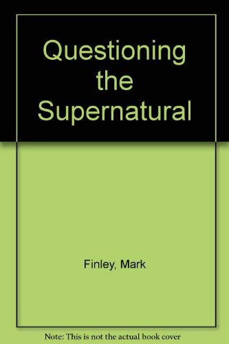 9780816318117: Questioning the Supernatural