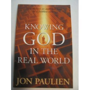 9780816318124: Everyday Faith: How to Have an Authentic Relationship With God in the Real World
