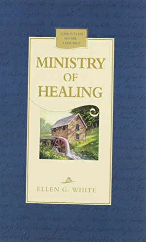 9780816318810: The Ministry of Healing