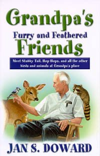 Grandpa's Furry and Feathered Friends: Meet Stubbytail,: Doward, Jan S.