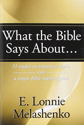 9780816320042: What the Bible Says About: 31 Studies on Important Topics and a Simple Bible Marking Plan