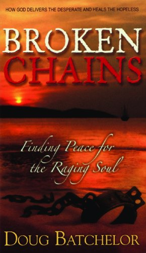 9780816320424: BROKEN CHAINS: Finding Peace for the Raging Soul