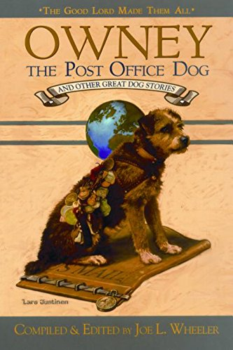 9780816320455: Owney, the Post-Office Dog and Other Great Dog Stories (Good Lord Made Them All)