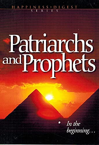 9780816321100: Patriarchs and Prophets (Happiness Digest Series, 6)