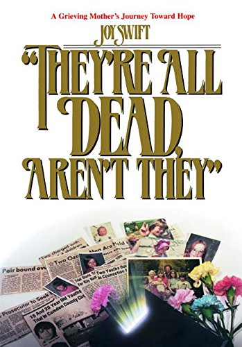 They're All Dead, Aren't They (No. 202739) (0816321191) by Joy Swift