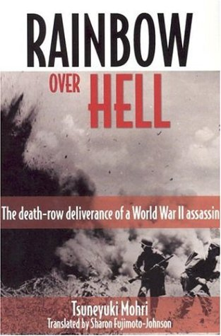 9780816321346: Rainbow over Hell: The Death Row Deliverance of a World War II Assassin