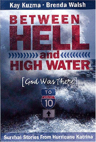 9780816321537: Between Hell And High Water: God Was There