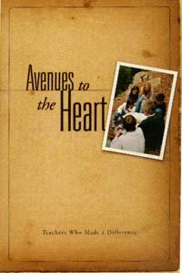 9780816321735: Avenues to the Heart: Teachers Who Made a Difference