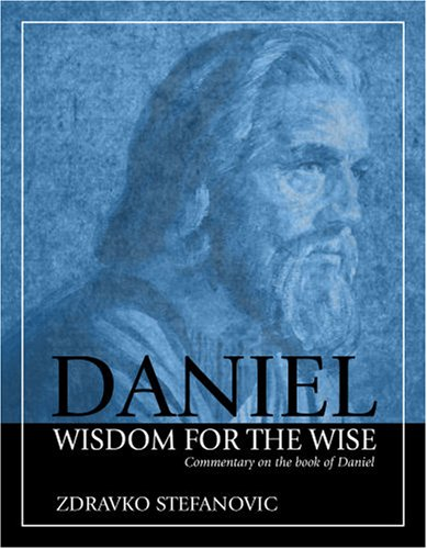 9780816322121: Daniel: Wisdom to the Wise: Commentary on the Book of Daniel