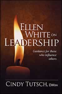 9780816322510: Ellen White on Leadership: Guidance for Those Who Influence Others