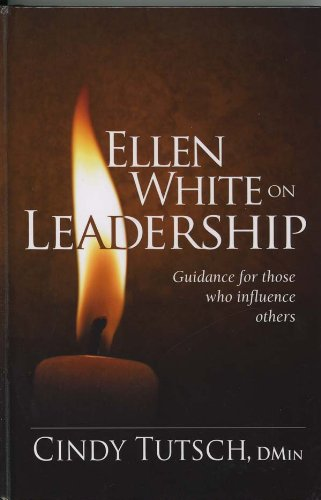 9780816322701: Ellen White on Leadership: Guidance for Those Who Influence Others
