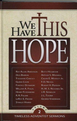 9780816322794: We Have This Hope, Vol 2