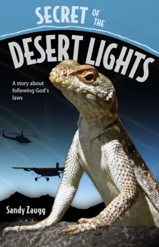 9780816322947: Secret of the Desert Lights: A Story about Following God's Laws