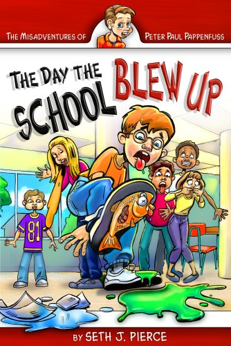 9780816323296: The Day the School Blew Up (Misadventures of Peter Paul Pappenfuss)