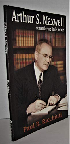 9780816323364: Arthur S. Maxwell: Remembering an Adventist Legend