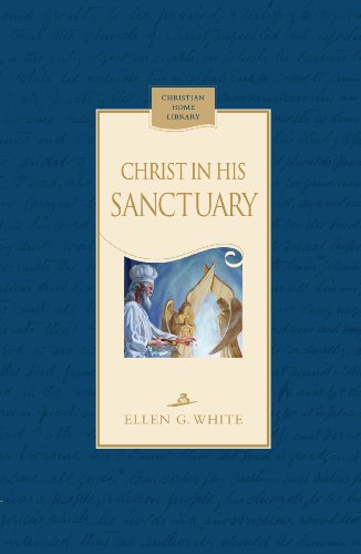 9780816323418: Christ In His Sanctuary (Christian Home Library)