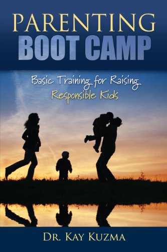 Parenting Boot Camp: Dr. Kay Kuzma