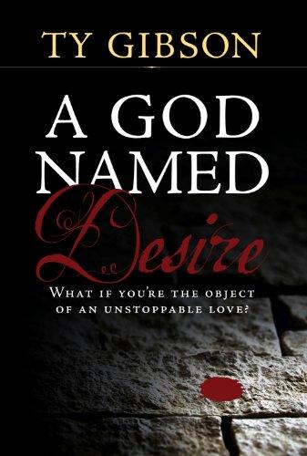 9780816323975: A God Named Desire, hardcover