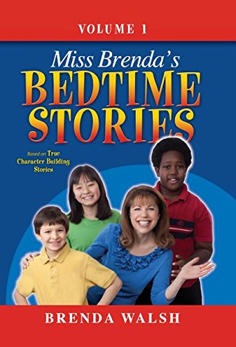 9780816324095: Miss Brenda's Bedtime Stories: True Character Building Stories for the Whole Family!