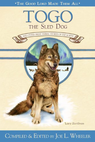 9780816324316: Togo the Sled Dog book 7 of GLMTA series (The Good Lord Made Them All)