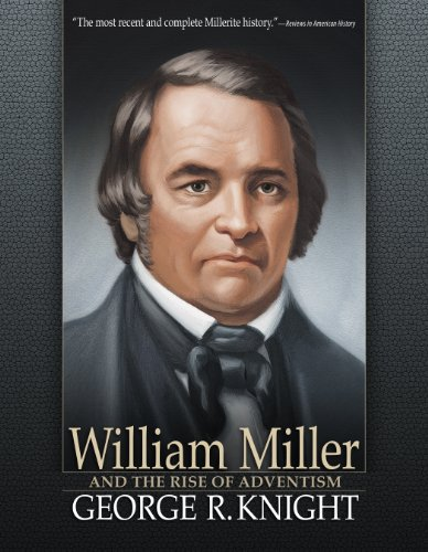 9780816324323: William Miller and the Rise of Adventism