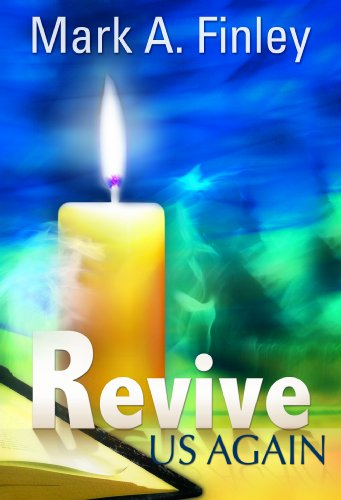 Revive Us Again: Mark Finley