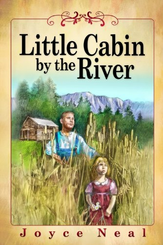 9780816324521: Little Cabin By the River