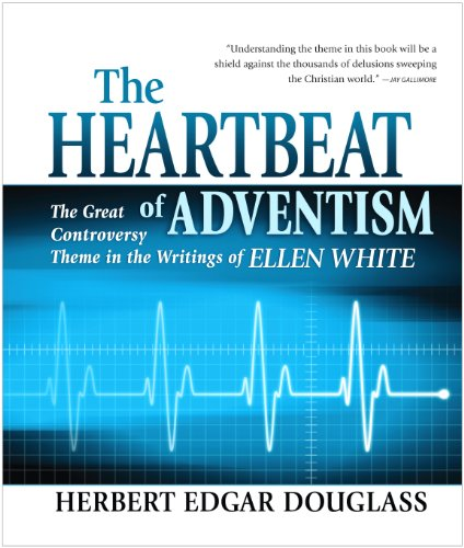 Heartbeat of Adventism, The: Herb Douglass