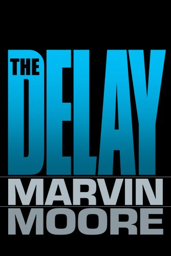 The Delay (0816325049) by Marvin Moore