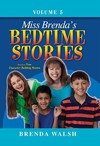 9780816325153: Miss Brenda's Bedtime Stories: True Character Building Stories for the Whole Family!