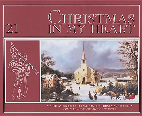 Christmas In My Heart Book 21 (0816334013) by Joe L. Wheeler