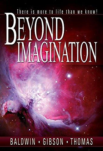 Beyond Imagination: Baldwin, John T,