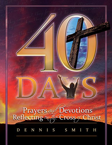 9780816357185: 4o Days: Prayers and Devotions Reflecting on the Cross of Christ