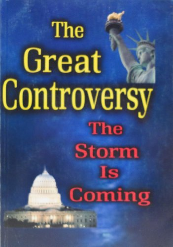 9780816358564: The Great Controversy The Storm is Coming