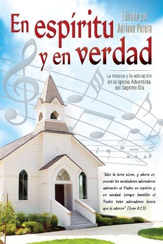 En espíritu y en verdad (Spanish Edition): Adriana Perera