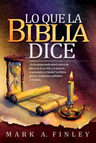 Lo que la Biblia dice (Spanish Edition): Mark A. Finley