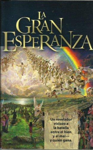 9780816392704: La Gran Esperanza (Edicion revisisada y adaptada de El Gran Conflicto)