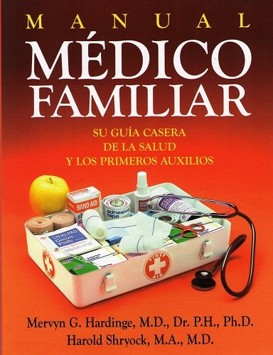 Manual Medico Familiar : Su Guia Casera: Mervyn G. Hardinge;