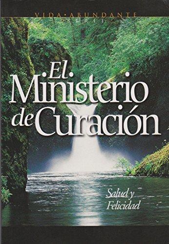 9780816395149: El Ministerio de Curacion