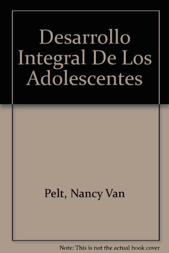 9780816396726: Desarrollo Integral De Los Adolescentes