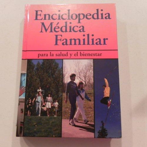 Enciclopedia Medica Familia (para la salud y: n/a