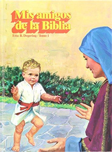 9780816399147: Mis Amigos De La Biblia (Ha Sido Colocado aqui para deleitarlo mientras espera.)